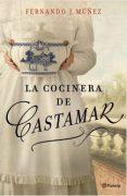 """Reseña de """"La cocinera de Castamar"""", de Fernando J. Múñez"""