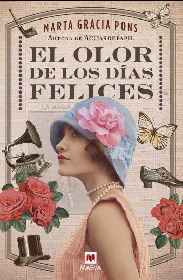 """Reseña de """"El olor de los días felices"""", de Marta Gracia Pons"""