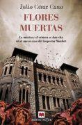 """Reseña de """"Flores muertas"""", de Julio César Cano"""