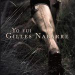 "Reseña de ""Yo fui Gilles Nabarre"", de Mikel Alvira"