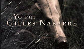 Reseña de Yo fui Gilles Nabarre