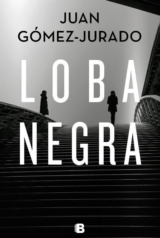 "Reseña de ""Loba negra"", de Juan Gómez-Jurado"