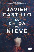 """Reseña de """"La chica de nieve"""", de Javier Castillo"""