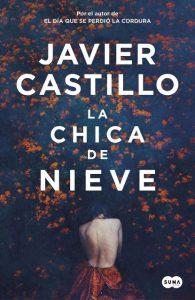 "Javier Castillo publica ""La chica de nieve"""