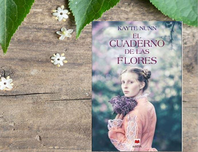 """Reseña de """"El cuaderno de las flores"""", de Kayte Nunn"""