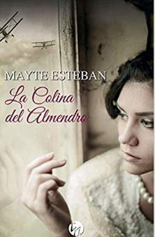 reseña de La colina del almendro, de Mayte Esteban
